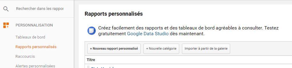 Créer rapport personnalisé - Google Analytics